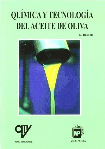 Química y tecnología del aceite de oliva por Boskou D.