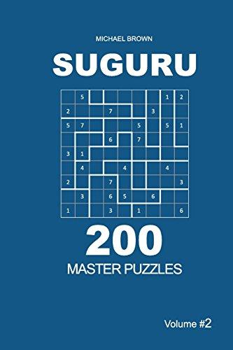 Suguru - 200 Master Puzzles 9x9 (Volume 2) (Suguru - Master) por Michael Brown