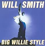 Will Smith: Big Willie Style (Audio CD)