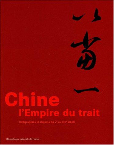 Chine : L'empire du trait : Calligraphies et dessins du Ve au XIXe siècle