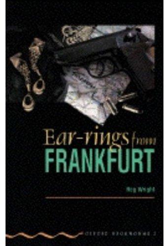 Earrings from Frankfurt (Oxford Bookworms)