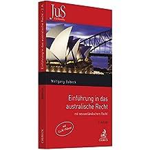 Einführung in das australische Recht: mit neuseeländischem Recht
