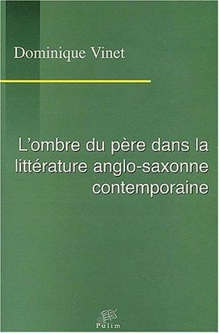 L'ombre du père dans la littérature anglo-saxonne contemporaine