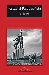 El Imperio par Ryszard Kapuscinski