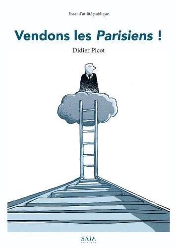 Vendons les Parisiens par Picot Didier