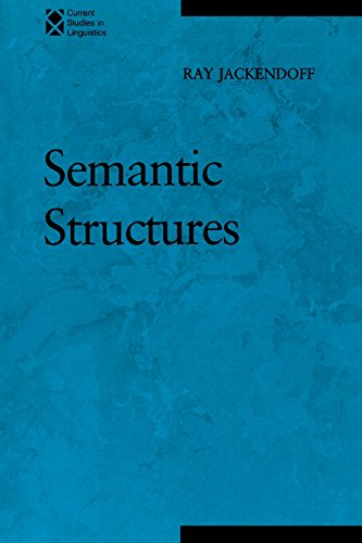 Semantic Structures (Current Studies in Linguistics)