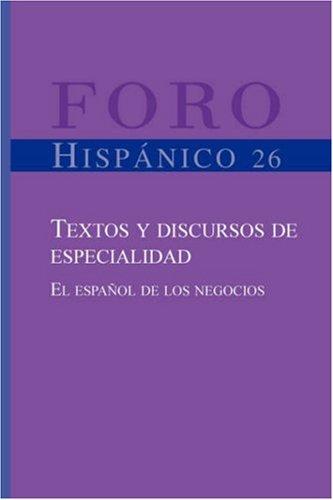 TEXTOS Y DISCURSOS DE ESPECIALIDAD (Foro Hispanico)
