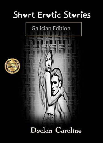 Short Erotic Stories (Galician Edition) por Declan Caroline
