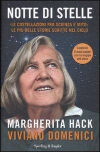Notte di stelle. Le costellazioni fra scienza e mito: le più belle storie scritte nel cielo par Margherita Hack