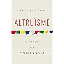 Altruïsme: de kracht van compassie