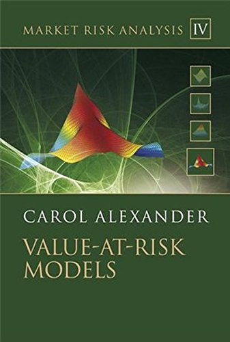 Market Risk Analysis: Value at Risk Models: Value at Risk Models v. 4 (The Wiley Finance Series)