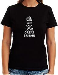Keep calm and love Great Britain Dame T-Shirt