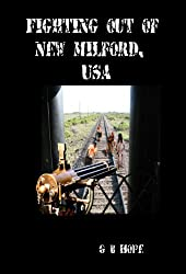 Fighting Out of New Milford, USA