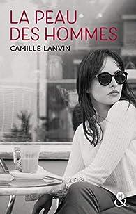 La peau des hommes par Camille Lanvin