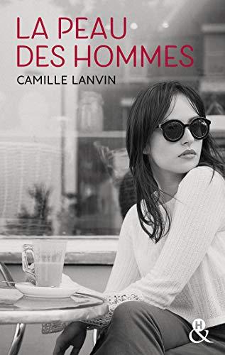 La peau des hommes : Un roman féminin poignant sur la perte du premier amour (&H) (French Edition)