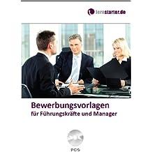 Bewerbungsvorlagen für Führungskräfte und Manager
