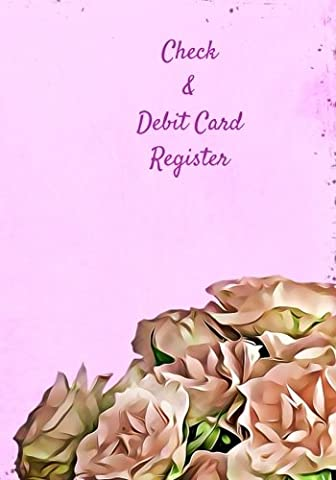 Check & Debit Card Register (BONUS Notes area/7 X 10 inches): Check book Register/Transaction Register (Debit Card & Check