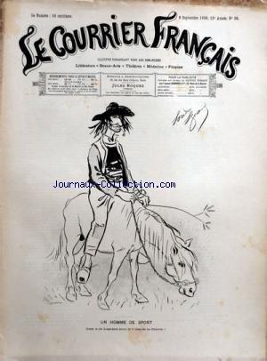 COURRIER FRANcAIS (LE) [No 36] du 06/09/1896
