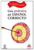 Guía del español correcto (GUÍAS PRÁCTICAS DEL INSTITUTO CERVANTES)