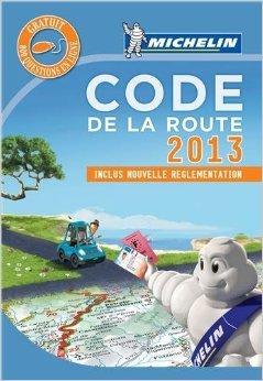 Code de la route 2013 de Collectif Michelin ( 24 août 2012 )