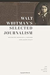 Walt Whitman's Selected Journalism