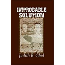 Improbable Solution