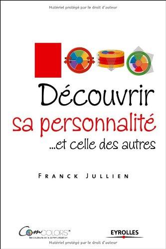 Découvrir sa personnalité et celle des autres Le modèle ComColors par (Broché - Apr 9, 2009)