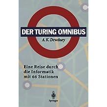 Der Turing Omnibus: Eine Reise Durch Die Informatik mit 66 Stationen