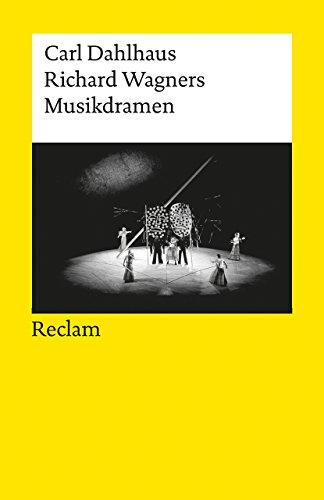 richard-wagners-musikdramen-reclams-universal-bibliothek