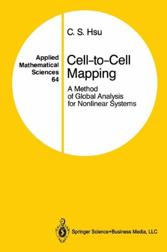 Preisvergleich Produktbild Cell-to-Cell Mapping: A Method of Global Analysis for Nonlinear Systems (Applied Mathematical Sciences)