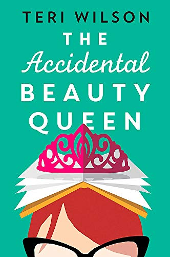 The Accidental Beauty Queen: the perfect summer romcom
