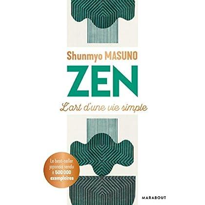 Zen: L'art d'une vie simple