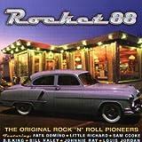 Rocket 88: The Original Rock 'n' Roll Pioneers