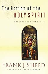 The Action of the Holy Spirit, the Lord and Giver of Life