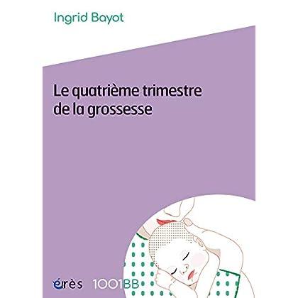Le quatrième trimestre de la grossesse - 1001BB n°157 (Mille et un bébés)