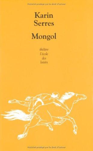 Mongol par Karin Serres