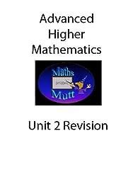 Advanced Higher Maths Revision Unit 2