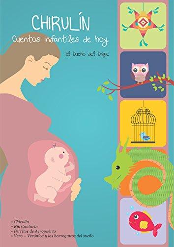 Chirulín: Cuentos infantiles de hoy por El dueño del dique