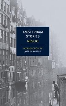 Amsterdam Stories (New York Review Books Classics) by [Nescio]