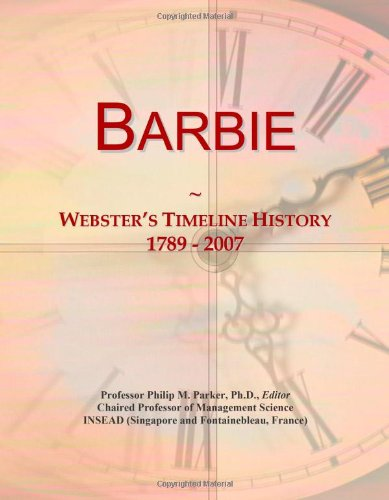 Barbie: Webster's Timeline History, 1789 - 2007