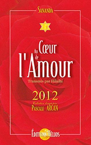 Au Coeur de l'amour - 2012