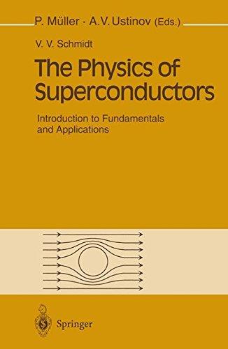 The Physics of Superconductors par V.V. Schmidt