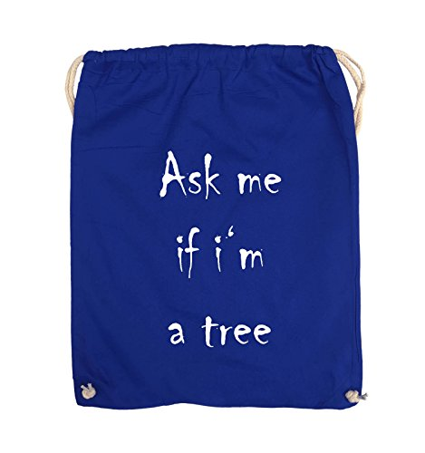 Comedy Bags - Ask me if i'm a tree - Turnbeutel - 37x46cm - Farbe: Schwarz / Pink Royalblau / Weiss