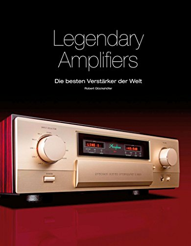 Legendary Amplifiers: Die besten Verstärker der Welt