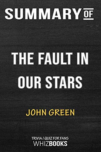Summary of The Fault in Our Stars: Trivia/Quiz for Fans por WhizBooks