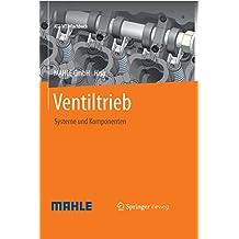 Ventiltrieb: Systeme und Komponenten (ATZ/MTZ-Fachbuch)