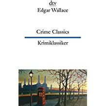 Crime Classics Krimiklassiker: Vier spannende Fälle (dtv zweisprachig)