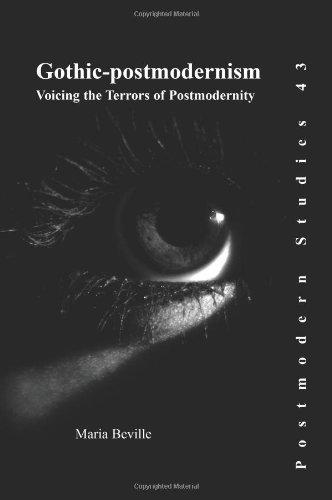Gothic-Postmodernism-Voicing-the-Terrors-of-Postmodernity-Postmodern-Studies