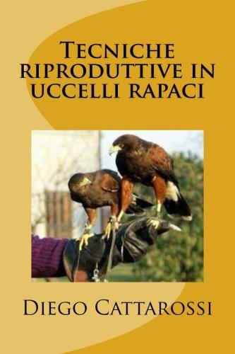 Tecniche Riproduttive in Uccelli Rapaci pdf