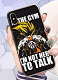 Art-design Coque iPhone XS Max No Pain No Gain in The Gym I'm Not Here to Talk Son...
